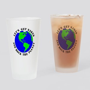Lets Get Naked Rock The Planet Drinking Glass