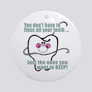 Keep Flossing! Dentist Ornament (Round)