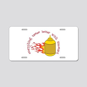 Better With Mustard Aluminum License Plate