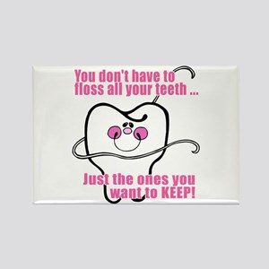 Keep Flossing! Dentist Rectangle Magnet