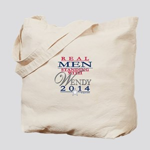 Real Men Standing with Wendy Tote Bag