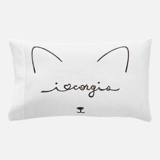 I Love Corgis - Pillow Case