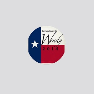 It's Wendy in Texas Mini Button