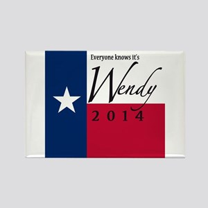 It's Wendy in Texas Rectangle Magnet