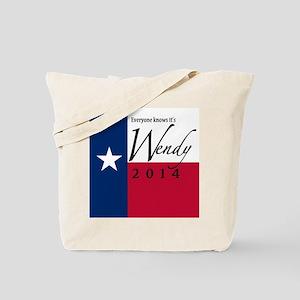 It's Wendy in Texas Tote Bag