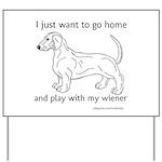 Wiener Play Yard Sign