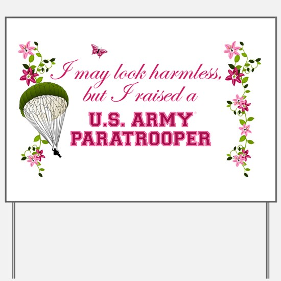 I Raised A Paratrooper Yard Sign