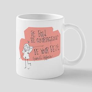 Be Bold Mugs