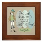 Sing Anyway Framed Tile