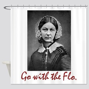 Go With Florence Nightingale! Shower Curtain