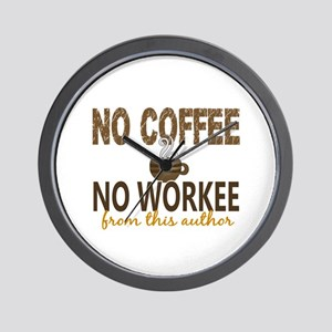 Author No Coffee No Workee Wall Clock