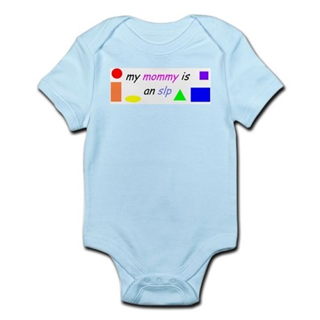 my mommy is an slp Infant Creeper