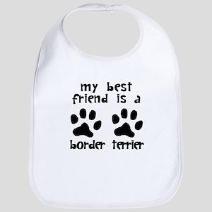 My Best Friend Is A Border Terrier Bib