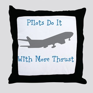 pilots do it with more thrust Throw Pillow