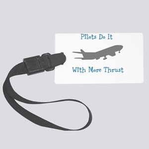 pilots do it with more thrust Luggage Tag