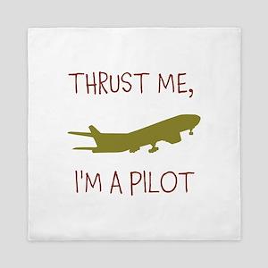 Thrust Me, Im A Pilot Queen Duvet