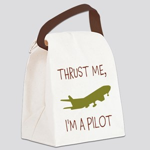 Thrust Me, Im A Pilot Canvas Lunch Bag