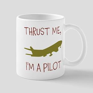 Thrust Me, Im A Pilot Mugs