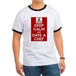 Keep Calm And Date A Chef - Red T-Shirt
