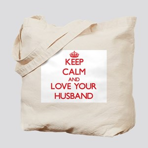 Keep Calm and Love your Husband Tote Bag