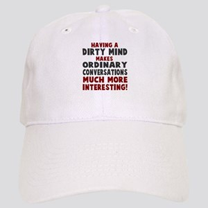 Dirty Mind Baseball Cap