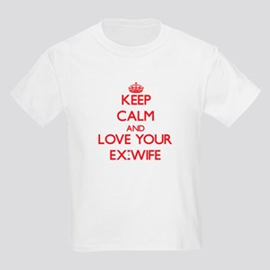 Keep Calm and Love your Ex-Wife T-Shirt