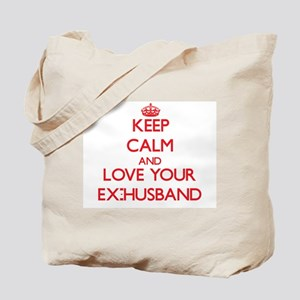 Keep Calm and Love your Ex-Husband Tote Bag
