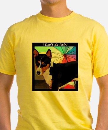 I dont do rain.png T-Shirt