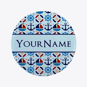 "Nautical Anchor Ships Personalized 3.5"" Button"