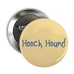 Hooch Hound 2.25