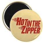 Hot in the Zipper Magnet
