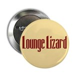 Lounge Lizard 2.25
