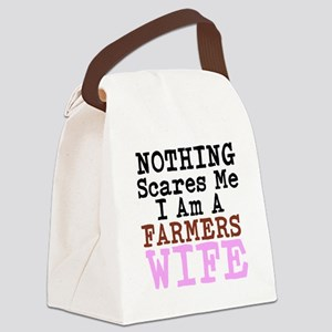 Nothing Scares Me I am a Farmers Wife Canvas Lunch