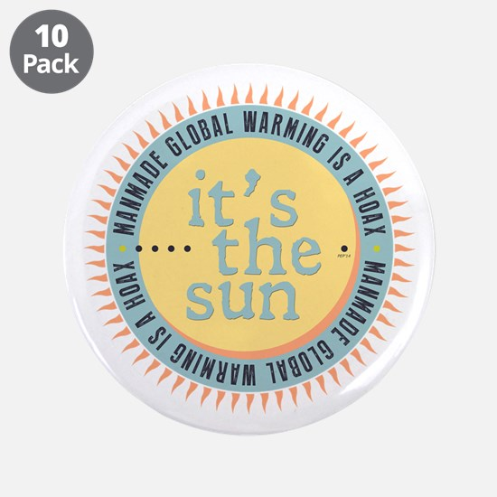 """Its The Sun 3.5"""" Button (10 pack)"""