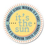 Its The Sun Round Car Magnet