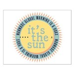 Its The Sun Posters