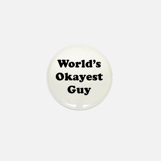 World's Okayest Guy Mini Button
