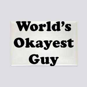 World's Okayest Guy Magnets