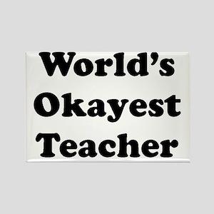 World's Okayest Teacher Magnets