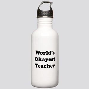 World's Okayest Teacher Water Bottle