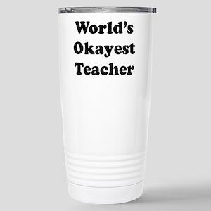World's Okayest Teacher Travel Mug