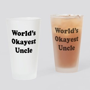 World's Okayest Uncle Drinking Glass