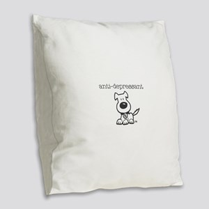 Anti Depressant Burlap Throw Pillow