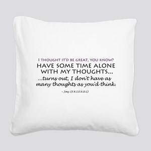 'Alone Time' Square Canvas Pillow