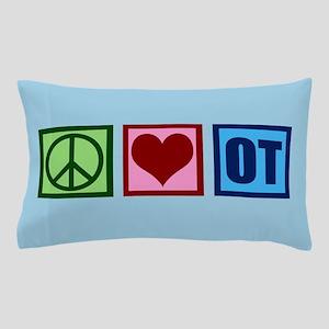Peace Love OT Pillow Case