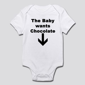 THE BABY WANTS CHOCOLATE Infant Bodysuit