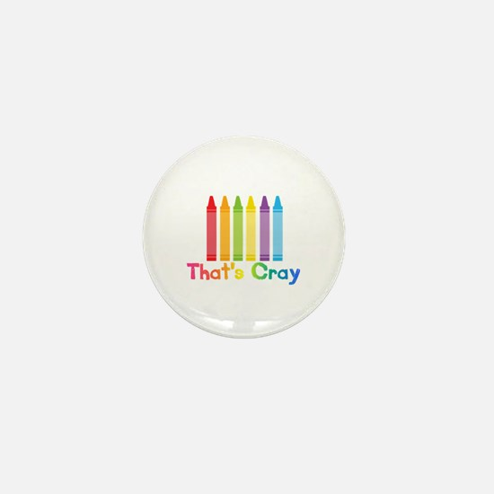 Thats Cray Mini Button