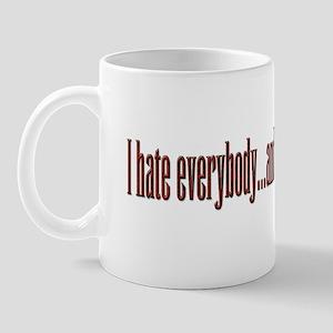 Hate Everyone Mug