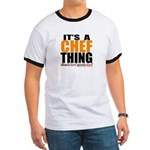 Its A Chef Thing T-Shirt