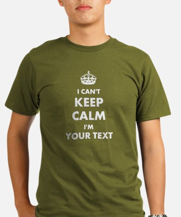 I Cant Keep Calm Personalized T-Shirt